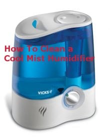 How To Clean a Cool Mist Humidifier