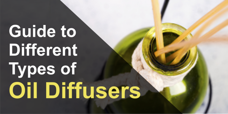 Different Types of Essential Oil Diffuses: All About Them